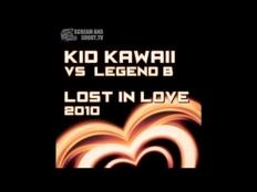 Kid Kawaii vs. Legend B - Lost In Love 2010 (Rocco & Bass-T Remix)