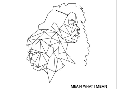 AlunaGeorge feat. Leikeli47, Dreezy - Mean What I Mean
