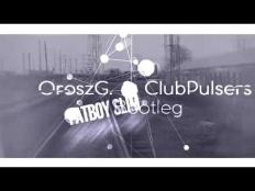 Fatboy Slim - STAR 69 (OroszG. & ClubPulsers Bootleg Mix) [2018]