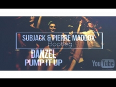Danzel - Pump It Up (Subjack & Pierre Maddox Bootleg)