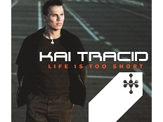 Kai Tracid - Life Is Too Short