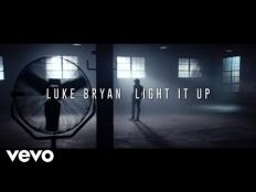 Luke Bryan - Light It Up