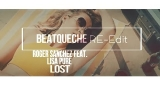 Lost (BeatQueche Re-edit) Roger Sanchez feat. Lisa Pure
