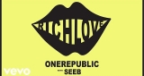 Rich Love OneRepublic & Seeb