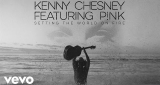 Setting The World On Fire Kenny Chesney Feat. Pink