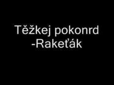 Těžkej Pokondr - Rakeťák (KC and The Sunshine Band
