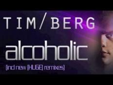Tim Berg - Alcoholic