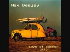 Max Deejay - Boys Of Summer 2k10
