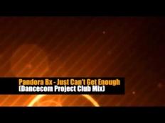 Pandora BX - Just Can't Get Enough