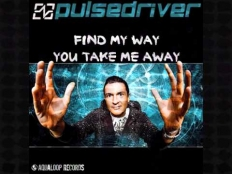 Pulsedriver - Find My Way