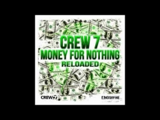 Crew 7 - Money for nothing (Dancecom Project Edit)