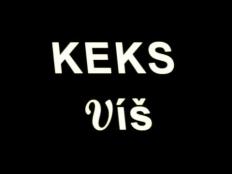 Keks - Víš