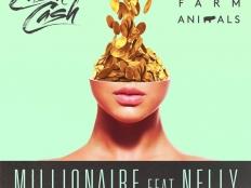 Cash Cash - Millionaire (feat. Digital Farm Animals & Nelly)