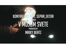 Kontrafakt feat. Separ, Ektor - V Mojom Svete