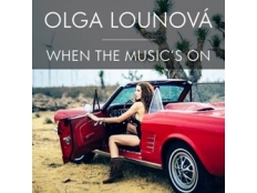 Olga Lounová - When The Music's On