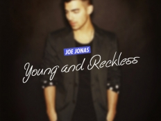 Joe Jonas - Young & Reckless