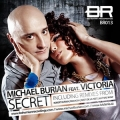 Michael Burian feat. Victoria - Secret (Robert Burian Remix)
