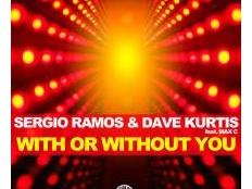 Sergio Ramos & Dave Kurtis feat. Max'C - With Or Without You (Sergio Ramos Instrumental Mix)