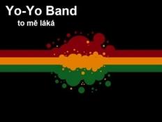 Yo Yo Band - To mě láká
