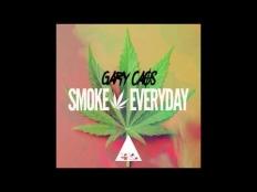Gary Caos - Smoke Everyday