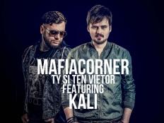 Mafia Corner feat. Kali - Ty si ten vietor