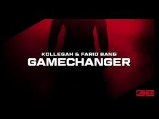 Kollegah & Farid Bang - Gamechanger