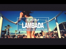 Kaoma - Lambada (Mad Morello & Igi Bootleg 2017)
