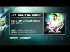 Digital Punk & Noisecontrollers - Blue Horizon
