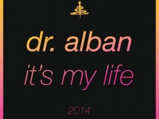 Dr. Alban - It's My Life 2014'