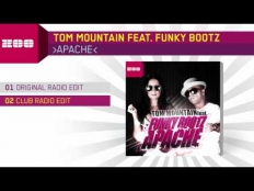 Tom Mountain Feat. Funky Bootz - Apache (Club Mix)
