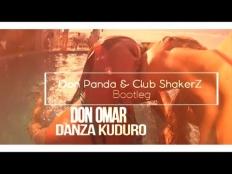 Don Omar - Danza Kuduro ( Don Panda & Club ShakerZ Bootleg ) [2018]