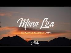 Lil Wayne & Kendrick Lamar - Mona Lisa