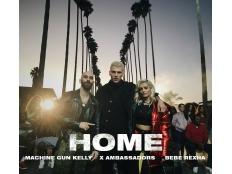 Machine Gun Kelly feat. X Ambassadors & Bebe Rexha - Home