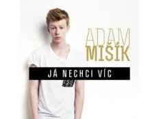 Adam Mišík - Já nechci víc