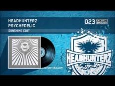 Headhunterz - Psychedelic Sunshine