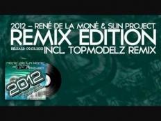 Rene De La Mone & Slin Project - 2012 (Get Your Hands Up) (Radio Edit)