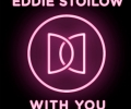 Eddie Stoilow - With You