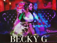 Becky G feat. Bad Bunny - Mayores