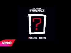 Black Eyed Peas feat. The World - #WHERESTHELOVE