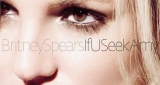 If U Seek Amy Britney Spears
