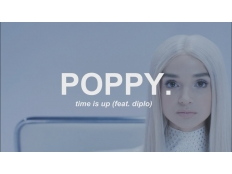 Poppy feat. Diplo - Time Is Up