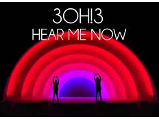 3OH!3 - Hear Me Now