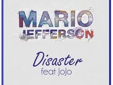 Mario Jefferson feat. JoJo - Disaster