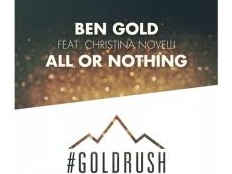 Ben Gold feat. Christina Novelli - All Or Nothing
