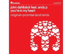 John Dahlback feat. Andy P - You're In My Heart (Promise Land Remix)