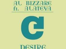 Al Bizzare feat. Alateya - Desire (Club Mix)