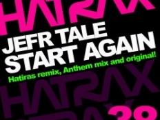 Jefr Tale - Start Again (Hatiras Remix)