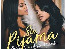 Becky G feat. Natti Natasha - Sin Pijama