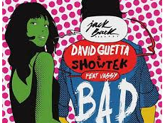 David Guetta feat. Showtek & Wassy - Bad