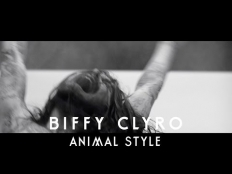 Biffy Clyro - Animal Style